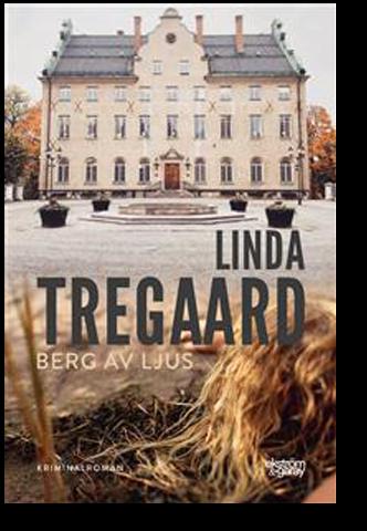 Berg av ljus By Linda Tregaard